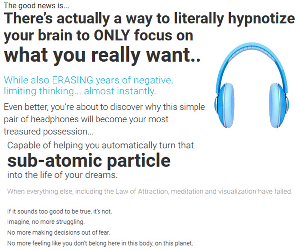 Capable of helping you automatically turn thatsub-atomic particleinto the life of your dreams