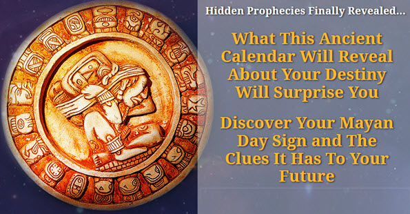 What This Ancient Calendar Will Reveal About Your Destiny Will Surprise You