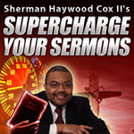 Supercharge Your Sermons 2.0