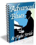 Advanced Blues Piano & Fake Stride