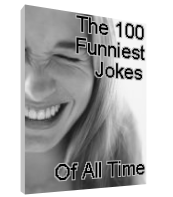 The 100 Funniest Jokes Of All Time