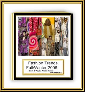 Trends in Fashion for Autumn 2006 Winter 2007