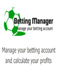 Betting Manager - Manage And Calculate Your Bets & Raise Your Profits
