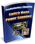 All Switch Mode Power Supplies Repairing Secrets