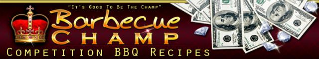 BARBECUE CHAMP-THE BEST COMPETITION BBQ RECIPES-Top Secret Barbecue Competition System,Professional Barbecue Recipes and Techniques | Secret BBQ Recipes