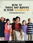 How To Thrive And Survive In The Classroom