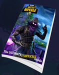Fortnite - The Ultimate Unofficial Guide