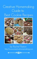 Creative Homemaking Guide to Best Cookie Recipes