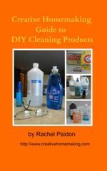 Creative Homemaking Guide to DIY Cleaning Products