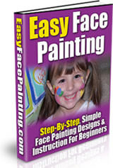 Simple Face Painting Techniques For Beginners and Designs Book