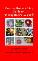 Creative Homemaking Guide to Holiday Recipes and Crafts