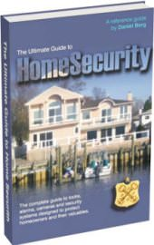 Ultimate Guide To Home Security and Alarm Systems