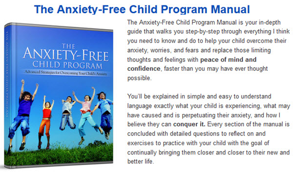 The Anxiety-Free Child Program Manual