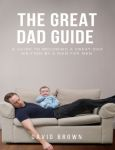 The Great Dad Guide