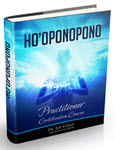 Certification Course Outline Ho'oponopono Practitioner Guidebook