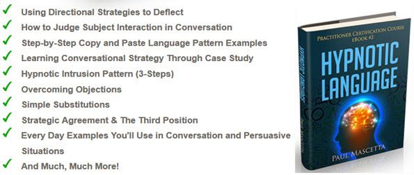 Directional Strategies and PatternsStep-by-Step In-Practice Examples of Hypnotic Language